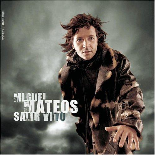 Miguel Mateos - Salir Vivo - Zortam Music