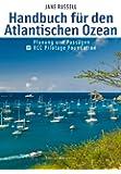 Handbuch für den Atlantischen Ozean: Planung und Passagen  RCC Pilotage Foundation
