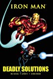 Iron Man: Deadly Solutions (Marvel Premiere Classic)