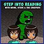 Step into Reading with Brine, Steve & the Creepers: Miner Edition |  Amplified Publishing