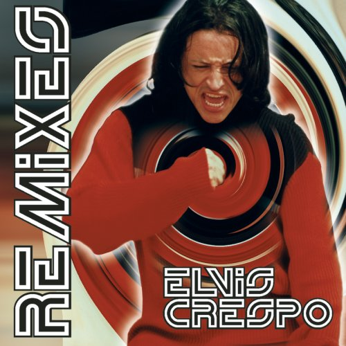 Elvis Crespo - The Remixes - Zortam Music