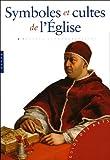echange, troc Rosa Giorgi - Symboles et cultes de l'Eglise