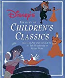 Disney's Treasury of Children's Classics: From the Fox and the Hound to the Hunchback of Notre Dame