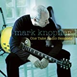 One Take Radio Sessionspar Mark Knopfler