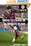 How to Trade in FIFA Ultimate Team: E...