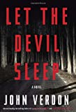 Let the Devil Sleep: A Novel (Verdon, John)