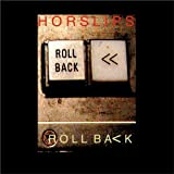 Roll Back (Special Limited Edition) By Horslips (2013-01-07)
