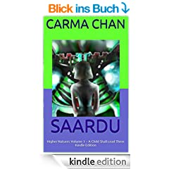 SAARDU: Higher Natures Volume 1 ~ A Child Shall Lead Them Kindle Edition (English Edition)