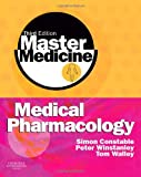 img - for Master Medicine: Medical Pharmacology: A clinical core text for integrated curricula with self assessment, 3e book / textbook / text book