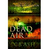 Dead Air (Tales of the Brass Griffin Book 3) ~ C.B. Ash
