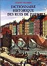 Dictionnaire historique des rues de Paris, en 2 volumes par Hillairet
