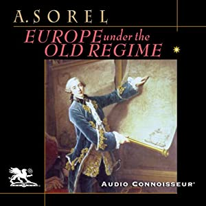 Europe Under the Old Regime Audiobook