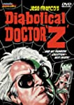 Diabolical Dr.Z, the