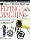 Flying Machine (Eyewitness Guides)