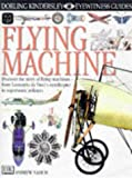 Flying Machine (Eyewitness Guides) (0863184138) by Nahum, Andrew