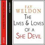 The Life and Loves of a She-Devil | Fay Weldon