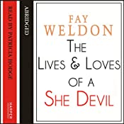 The Life and Loves of a She-Devil | [Fay Weldon]