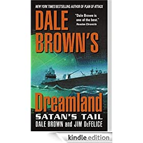 Dale Brown's Dreamland: Satan's Tail: Dale Brown's Dreamland Series, Book 7