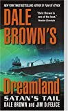 Dale Brown's Dreamland: Satan's Tail (Dreamland Thrillers)