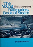 The Young Railroaders Book of Steam