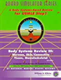 img - for Board Simulator Series: Body Systems Review III: Nervous, Skin/Connective Tissue, Musculoskeletal book / textbook / text book