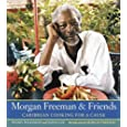 Morgan Freeman and Friends: Caribbean Cooking for a Cause