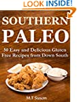 Southern Paleo - 50 Easy and Deliciou...