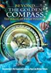 Beyond The Golden Compass - The Magic...