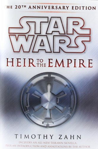 Heir to the Empire: The 20th Anniversary Edition (Star Wars (Del Rey))