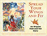 Spread The Wings plus Fly: An Origami Fold-and-Tell Story