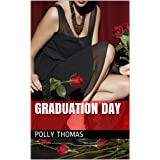 Graduation Day (Fast Violence, Sex and Shame)by Polly Thomas