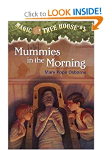 Mummies in the Morning (Magic Tree House, No. 3) by Mary Pope Osborne and Sal Murdocca