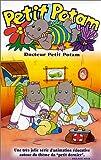 echange, troc Petit Potam : Docteur Potam [VHS]