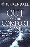 Out of the Comfort Zone: Your God is Too Nice (0340862939) by Kendall, R. T.