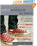 The ADHD Workbook for Teens: Activities to Help You Gain Motivation and Confidence (Instant Help Solutions)