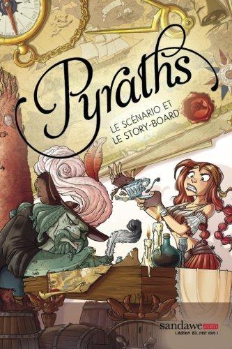 Pyraths - le scenario et le storyboard  [Even, Kaita - Licinia] (Tapa Blanda)
