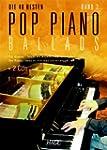 Pop Piano Ballads 2 mit 2 CDs: Die 40...