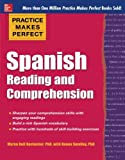 Practice Makes Perfect Spanish Reading and Comprehension (Practice Makes Perfect Series)