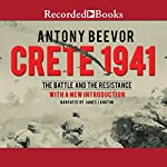 Crete 1941: The Battle and the Resistance | Antony Beevor