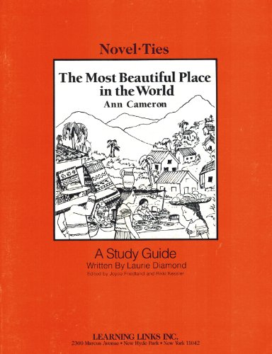 Most Beautiful Place in the World: Novel-Ties Study Guide