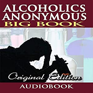 Alcoholics Anonymous - Big Book - Original Edition Audiobook