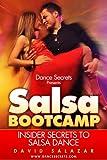 Dance Secrets Presents Salsa Bootcamp - Insider Secrets to Salsa Dance