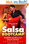 Dance Secrets Presents Salsa Bootcamp...