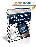 Why You Need Mobile Ready Websites Joel Stevenson