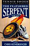 Tennis Shoes: Feathered Serpent Book 1