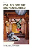 Psalms for the Brokenhearted / Poems