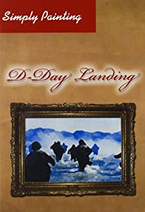 Simply Painting: D-Day Landing