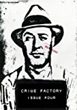 img - for Crime Factory Issue 4 book / textbook / text book