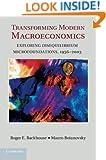 Transforming Modern Macroeconomics: Exploring Disequilibrium Microfoundations, 1956-2003 (Historical Perspectives on Modern Economics)
