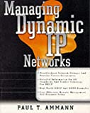 img - for Managing Dynamic IP Networks book / textbook / text book